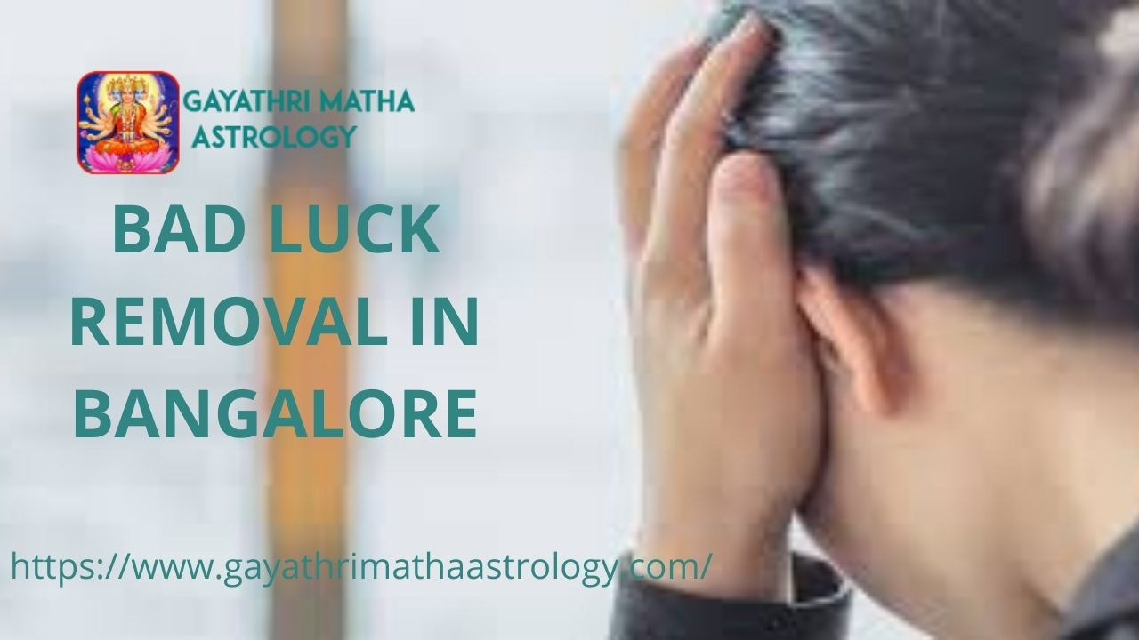 Bad Luck Removal in bangalore