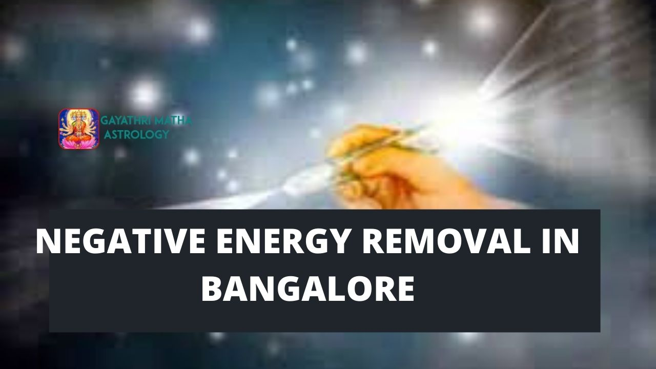 Negative energy removal in Bangalore